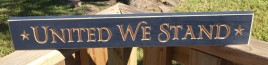 90519UWS-United We Stand Wood Sign