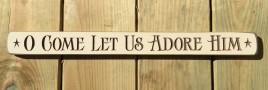Primitive Engraved Wood Block G9033 - O come let us adore him
