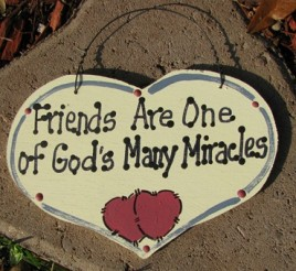 1029F -Friends Are one of  God's Many Miracles