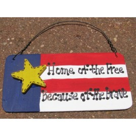 10977LB- Home of the Free because of the Brave Wood Sign