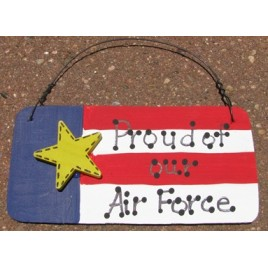 10977PAF - Proud of our Air Force wood sign