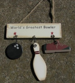 1200G-Worlds Greatest Bowler wood sign