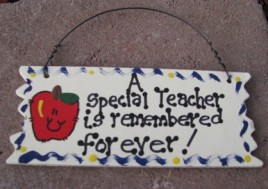 15034 - A Special Teacher is remembered forever! wood sign