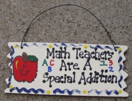 15321 - Math Teachers Are a special Addition wood sign