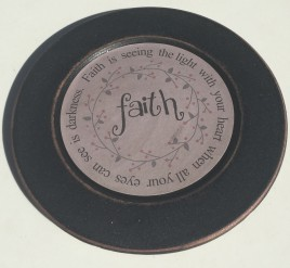 33082F Wood Plate Faith - Faith is seeing the light with your heart when all your heart