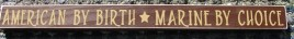 PBWC46R -  American by Birth * Marine by Choice wood block
