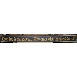 18-184B Chocolate is the Answer...Who cares what the question is !!!
