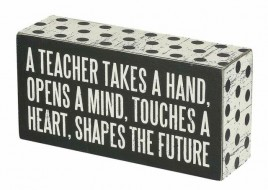 21495 A Teacher takes a Hand Polka Dot Trimmed wood Box Sign