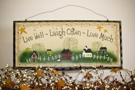 2480  Live Well  Laugh Often  Love Much Wood Sign