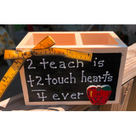 Teacher Gifts 2707DC - 2 teach is 2 touch hearts 4 ever Supply Box