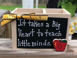 Teacher Gift  2722DCIt takes a Big Heart to teach little minds  Supply Box