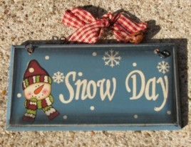 28927SD - Snow Day wood sign
