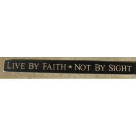 3018BLK-Live by Faith *  Not by Sight engraved wood block