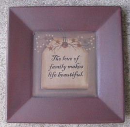 31231B - The Love of Family makes life beautiful wood plate