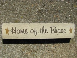 Patriotic Wood Block 31397HOTB-Home of the Brave