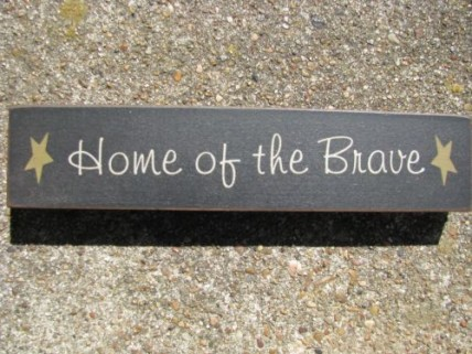 31421HOTB Home of the Brave wood Block