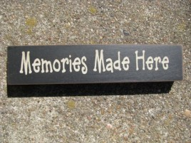 31422MMH- Memories Made Here wood block