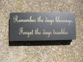 31427RB-Remember the days Blessings, Forget the days troubles Wood Block