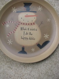 31824S-When it Snow i do the Happy Dance wood plate