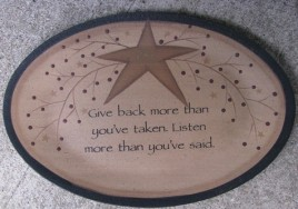 Primitive Wood Plate 32182GB - Give Back more than you've taken