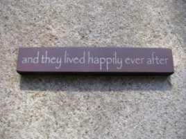 32324TM  And they Live Happily ever after MINI wood block