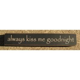 32324AB  Always Kiss Me Goodnight mini wood block