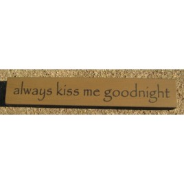 32324AG-Always Kiss Me Goodnight mini wood block