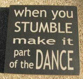 Primitive wood  block 32351WB When you Stumble make it part of the Dance