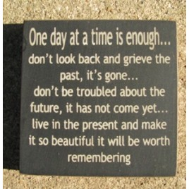 32352DB-One day at a time is enough wood block