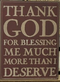 32420R Thank God for blessing me much more than I deserve wood box sign