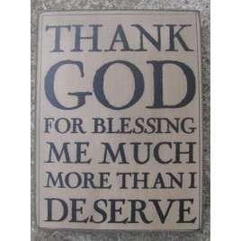 32420W Thank God for blessing me much more than I deserve wood box sign