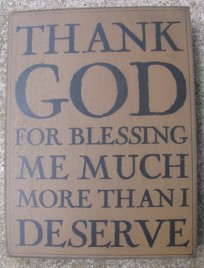 32420G Thank God for blessing me much more than I deserve wood box sign
