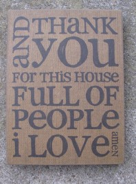 Primitive Wood Box Sign - 32565 - And Thank You for this house full of people I love Amen