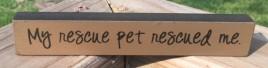 33188M - My Rescue pet rescued me mini wood block