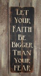 3554LYFBN- Let your Faith be bigger than your fear