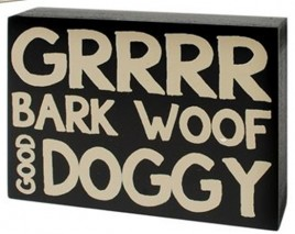 Wood Dog  Box Sign 37148G-Grrr  Dog Doggy Bark Woof