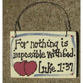 4005 - For nothing is impossible with God Luke 1:37