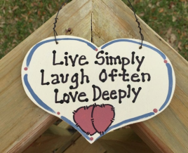 4018 Live Simply Laugh Often Love Deeply Wood Heart