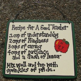 5111 - Recipe for a Good Teacher wood sign