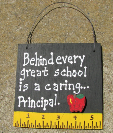 Teacher Gift  5209 Behind every great School is a caring...Principal