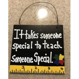 Teacher Gift 5318SS - It takes someone speical to teach someone special Autism