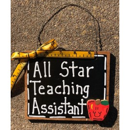 Teacher Gift 5560 All Star Teaching Assistant wood sign
