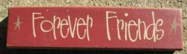 Primitive Wood Block  Forever Friends