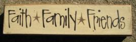 Primitive Wood Block  82249FFF Faith Family Friends