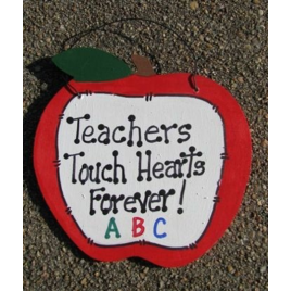 Teachers Gifts - 9171F   Teachers Touch Hearts Forever wood sign