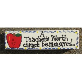 Teacher Gift B5027 Wooden Block A Teachers Worth Cannot be Measured