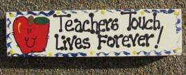 Teacher Gift B5036 Wood Block Teachers Touch Lives Forever