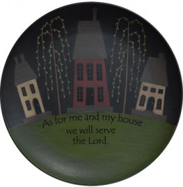 Primitive Wood Plate G32152- As for Me and My House