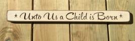 Primitive Engraved Wood Block G9035 - Unto Us a Child is Born