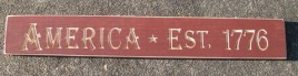 Engraved Wood Sign G9062- America Est 1776